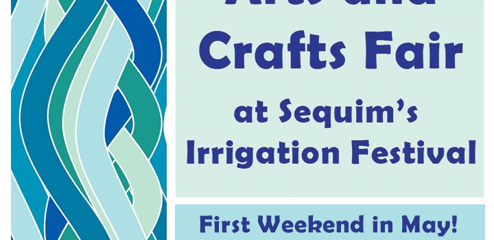 Sequim Irrigation Festival Innovative Arts and Crafts Fair