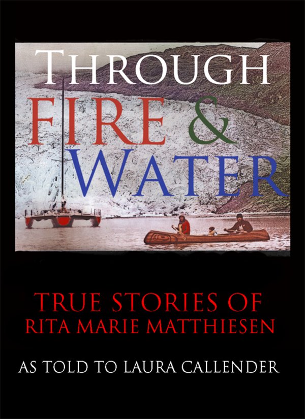 """Through Fire & Water"" by Rita Kepner"