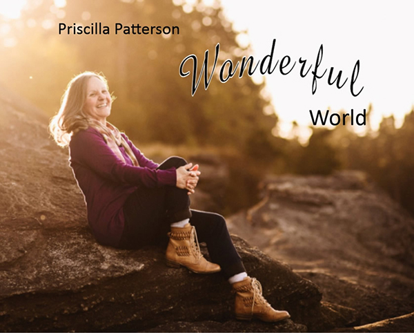 """Wonderful World"" by Priscilla Patterson"