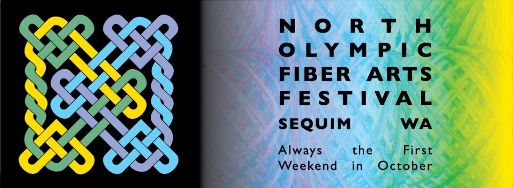 North Olympic Fiber Arts Festival is always the first weekend in October